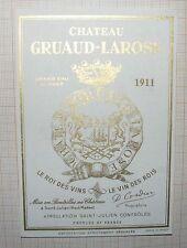 ANCIENNE ÉTIQUETTE DE VIN CHÂTEAU GRUAUD-LAROSE 1911 SAINT-JULIEN MÉDOC /B2154