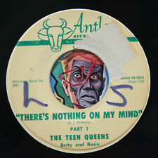 HEAR Teen Queens 45 There's Nothing On My Mind ANTLER 4014 R&B soul answer song