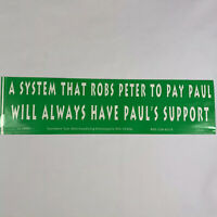"""""""Robs Peter to Pay Paul"""" Vintage Right Wing Offensive Bumper Sticker"""