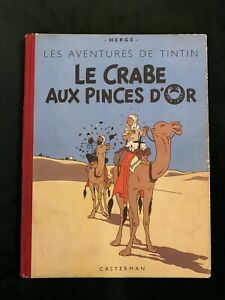TINTIN - LE CRABE AUX PINCES D'OR - B7 1952 - HERGE - TBE !!!