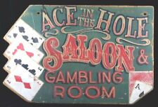 Spectacular Hand Painted Folk Art Gambling Room Ace In the Hole Poker Wood Sign