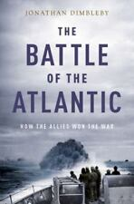 The Battle of the Atlantic: How the Allies Won the War, Good Books