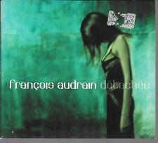 CD ALBUM DIGIPACK 12 TITRES--FRANCOIS AUDRAIN--DETACHEE--2001