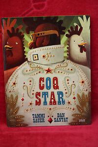 Coq star -  Tammi Sauer