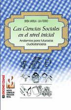 Las Ciencias Sociales En El Nivel Inicial: Andamios Para Futuros/As Ciudadanos/A