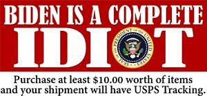 "Anti Joe Biden AUTO MAGNET ""BIDEN IS A COMPLETE IDIOT"" Seal 8.6"" x 3"" MAGNET"