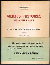 VIEILLES HISTOIRES VAUCLUSIENNES Dédicacé par Marc CHOCQUET Sorgues Grillon 1954