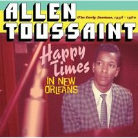Allen Toussaint - Happy Times in New Orleans [New CD]