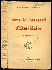 Guerre 1914-1918, Jean des Vignes-Rouges : SOUS LE BRASSARD D'ETAT-MAJOR, 1919