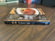 The Hunter's Table Terry Ward Libby Chef Richard Blondin SIGNED Inscribed 1999