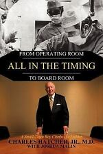 All In the Timing: From Operating Room to Board Room