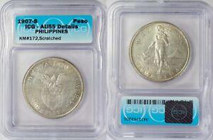 1907-S US/Philippines Peso ~ ICG AU55 Details ~ Silver ~ Allen#17.01 ~ 2201