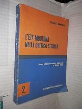 L ETA MODERNA NELLA CRITICA STORICA Vol II Carmelo Bonanno Liviana 1979 scuola