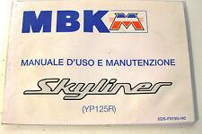 Libretto d'uso e manutenzione MBK Skyliner manuale del proprietario librettino