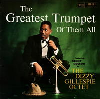 The Dizzy Gillespie Octet ft Benny Golson - The Greatest Trumpet Of Them All LP