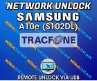 Remote Network Unlock SAMSUNG A10e S102DL Tracfone