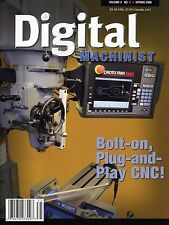 Digital Machinist Magazine Vol. 3 No.1 Spring 2008