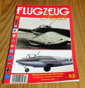 FLUGZEUG Profile Nr. 53 Messerschmitt Me 163 Komet Nachfolger