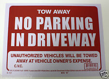 """NO PARKING IN DRIVEWAY VIOLATORS WILL BE TOWED SIGN 9""""X12"""" NO PARKING TOW AWAY"""