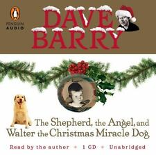 The Shepherd, the Angel, and Walter the Christmas Miracle Dog Barry, Dave New