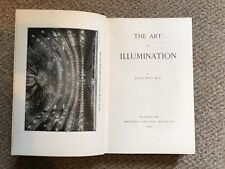 The Art of Illumination by Louis Bell.  Hardback 1903