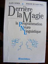 Programmation Neuro-Linguistique PNL Derrière la Magie Cayrol & De St Paul 1992