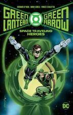 Green Lantern/Green Arrow: Space Traveling Heroes [Green Lantern/Green Arrow by