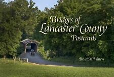 Bridges of Lancaster County Postcards, , Waters, Bruce M., Very Good, 2014-03-28