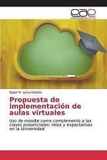 USED (LN) Propuesta de implementación de aulas virtuales: Uso de moodle como com