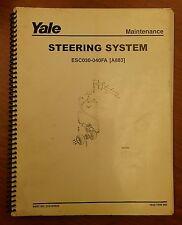 YALE Fork Lift Steering System Maintenance Manual ERC 030-040 AF