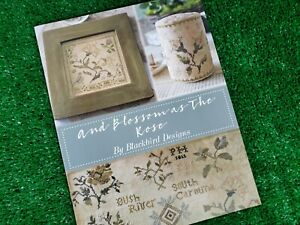 And Blossom As The Rose - Cross Stitch Pattern - Blackbird Designs - 6 Projects