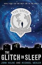 (Very Good)-The Glitch in Sleep (Seems Trilogy) (Paperback)-Wexler, Michael,Hulm