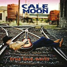 True Love Waits by Cale Moon