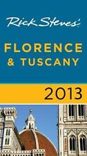 Rick Steves' Florence & Tuscany 2013, Openshaw, Gene, Steves, Rick, New Book
