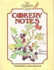 The Country Diary Cookery Notes By Edith Holden and Alison Harding