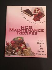 Over 201 Worry Free HCG Maintenance Recipes Plus Hints & Tips From Experts