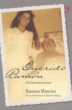 Querido Ramon Un Testimonio De Amor (Fuera De Coleccion) (Spanish Edition)
