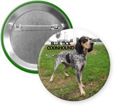 """Blue Tick Coonhound Pinback / Button - Dog Breed - 2 1/4"""" Round"""