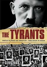 The Tyrants: The Story of Histories Most Ruthless Oppressors, 1905204795, New Bo