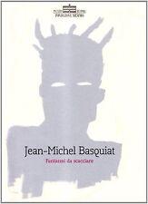Jean-Michel Basquiat: fantasmi da scacciare