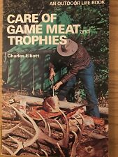 Care Of Game Meat And Trophies Vintage 1984 Hunting Book