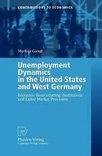 NEW Unemployment Dynamics in the United States and West Germany by Markus Gangl