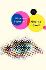 1984 Nineteen Eighty-Four, Orwell, George