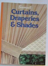 Curtains, Draperies and Shades by Sunset Publishing Staff (1979, Paperback) VG++