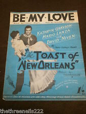 ORIGINAL SHEET MUSIC - BE MY LOVE from THE TOAST OF NEW ORLEANS