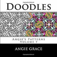 Doodles (Angie's Patterns Volume 7) by Grace, Angie