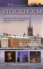 Stockholm: A Cultural and Literary History (Cities of the imagination): A Cultur