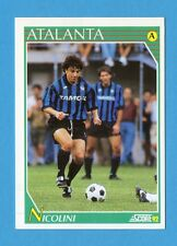 Figurina/CARD-SCORE '92-n.25- NICOLINI - ATALANTA - NEW