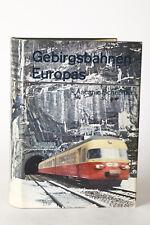 Eisenbahn Buch: Gebirgsbahnen Europas , Ascanio Schneider (82763)