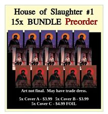 HOUSE OF SLAUGHTER #1 5X EACH: Cover A, B, & C 💥 Spec Pack 💥 10/27 PreSale